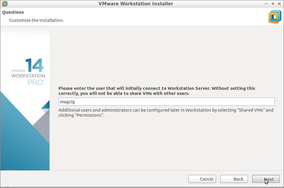 How to Install VMware Workstation 14 Pro on Debian - Set UserName